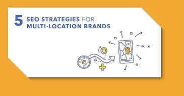 5 Strategies to Approach Multi-Location SEO