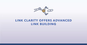 Link Clarity Offers Advanced Link Building - Featured Image