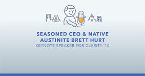 Seasoned CEO & Native Austinite Brett Hurt Keynote Speaker for Clarity '14 - Featured Image