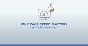 Why Page Speed Matters and Ways to Improve It - Featured Image