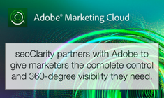 Adobe and seoClarity to Launch Groundbreaking Marketing Cloud Integrations to Solve the Major Challenges Facing Enterprise SEOs - Featured Image