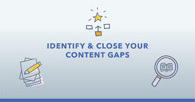 How to Identify and Close Your Content Gaps (Hint: You Must Rely on Your Competition) - Featured Image