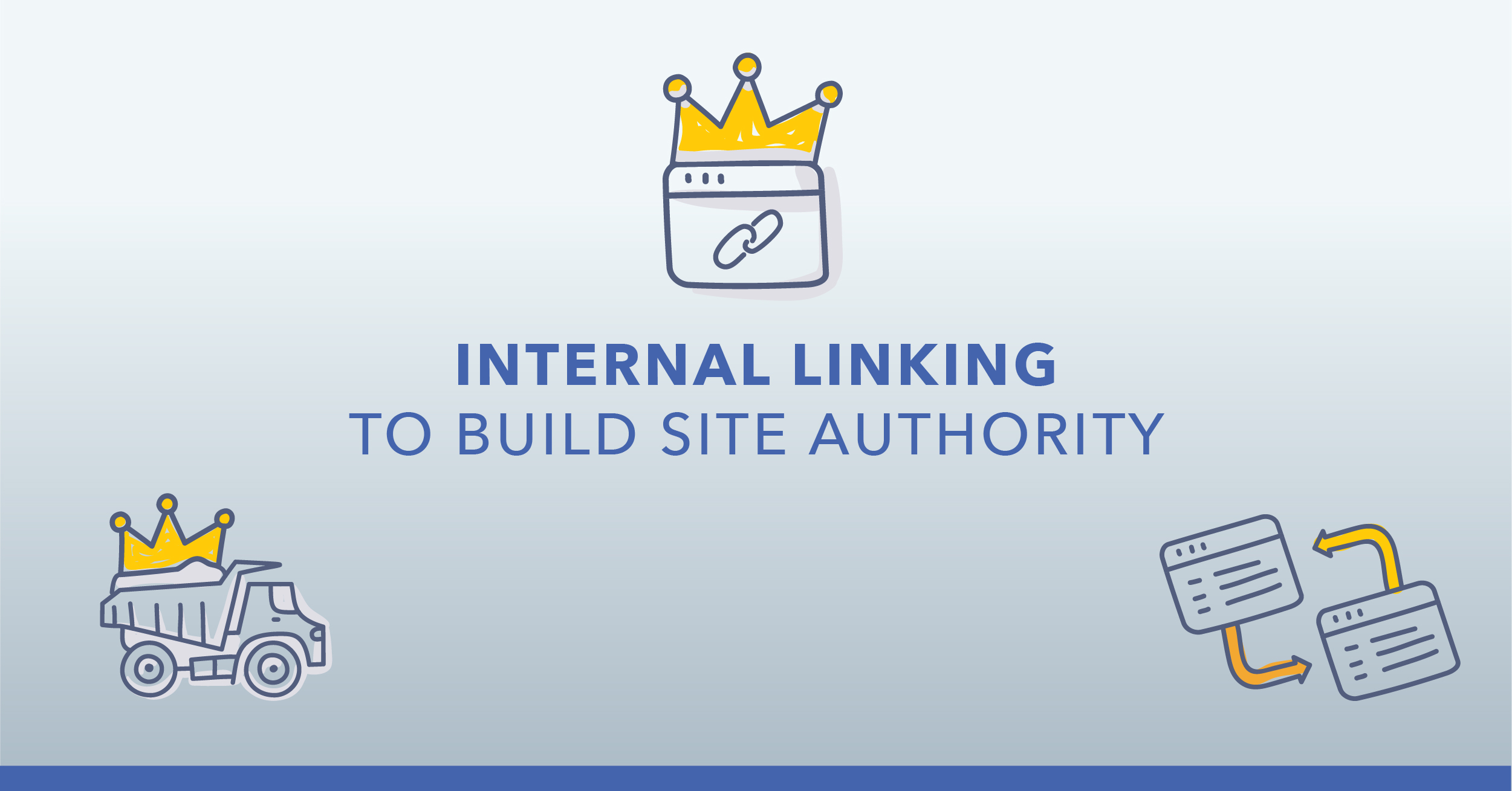 Internal Linking Strategies to Build Site Authority