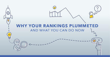 The 10 Most Common Reasons for a Sudden Drop in Rankings