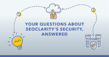 Your Questions About seoClarity's Security, Answered