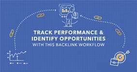 How to Track Backlink Performance and Identify Backlink Opportunities - Featured Image