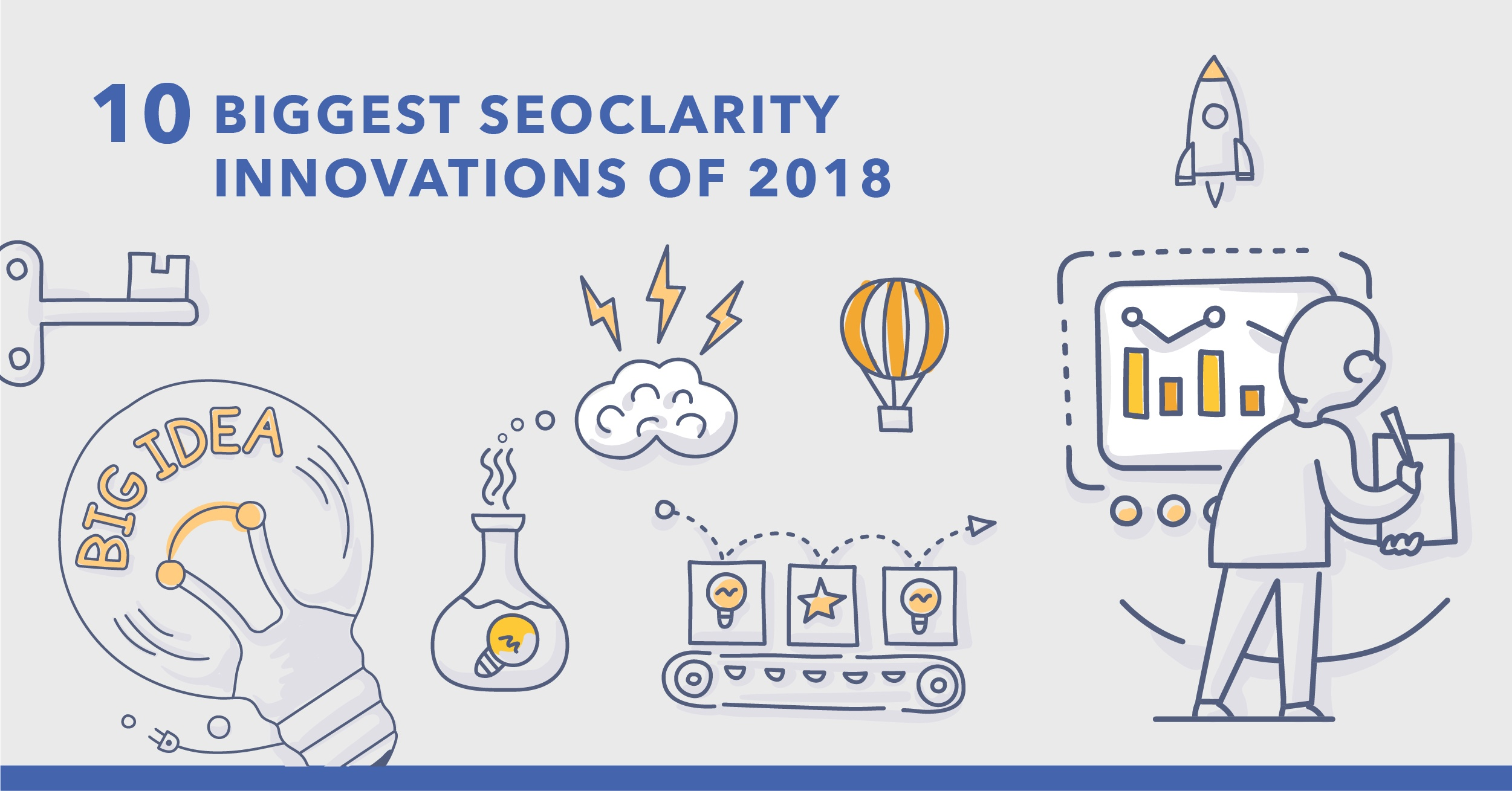 10 Biggest seoClarity Innovations of 2018