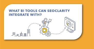 What Business Intelligence Tools Does seoClarity Integrate With?