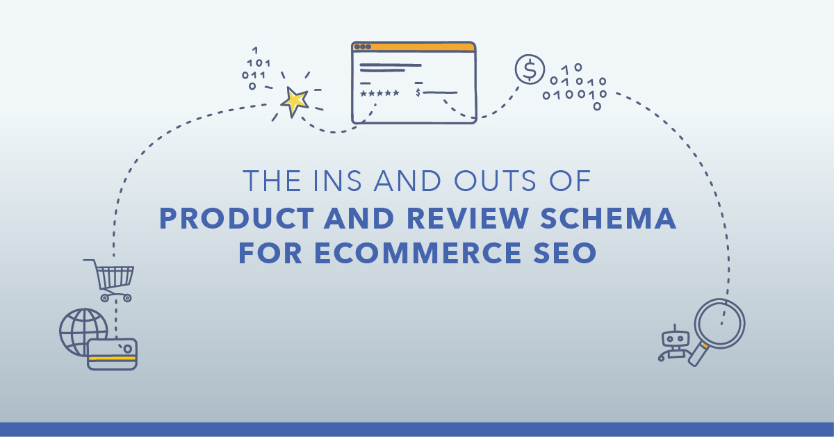 A Look at Product & Review Schema for Ecommerce SEO