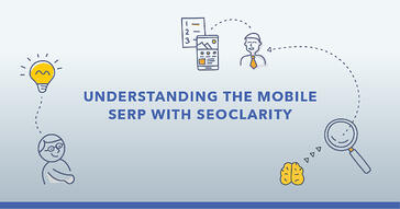 6 Ways to Monitor Mobile Search Visibility with seoClarity