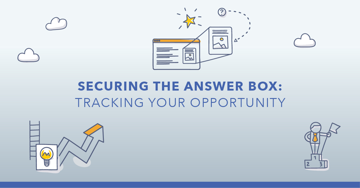 Track Your Answer Box Opportunities With This Strategy