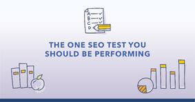 The One SEO Test You Should Be Running - Featured Image