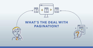 What's the Deal With Pagination and SEO?