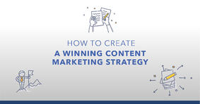 The Complete Guide to Creating a Content Marketing Strategy - Featured Image