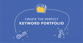 Create the Best Keyword Portfolio With This Acronym - Featured Image