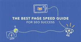 Your Quick Guide to Page Speed Success - Featured Image