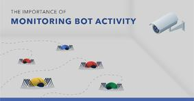 Bot Activity: What is It? Why is It Important to Monitor? - Featured Image