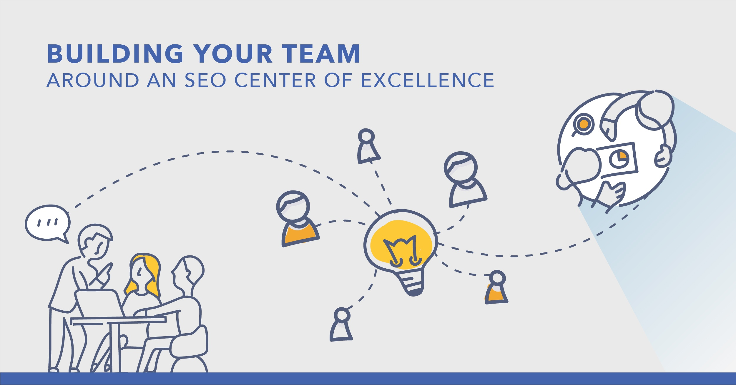 How to Build Your Team Around an SEO Center of Excellence - Featured Image