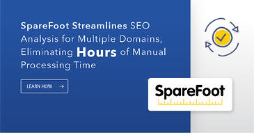 How SpareFoot Eliminated Hours of Manual Work with Competitive Analysis from seoClarity
