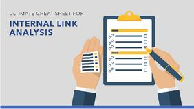 The Ultimate Cheat Sheet on Internal Link Analysis - Featured Image