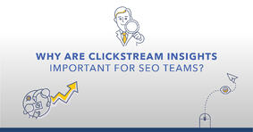 New Product From seoClarity: Clickstream Insights - Featured Image