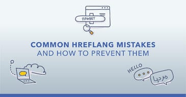 12 Common Hreflang Mistakes and How to Prevent Them