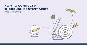 4 Steps to Conduct an In-Depth Content Audit and Analysis - Featured Image