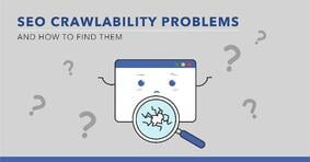 SEO Crawlability Issues and How to Find Them - Featured Image