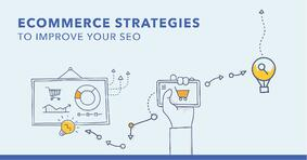 3 eCommerce SEO Strategies to Improve Your SEO - Featured Image