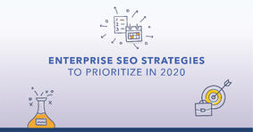 Top Enterprise SEO Strategies to Prioritize in 2020 - Featured Image