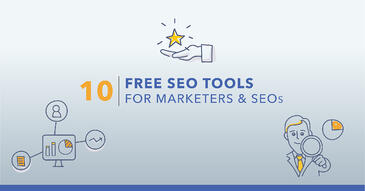 Top 10 Free SEO Tools and Why You Should Use Them