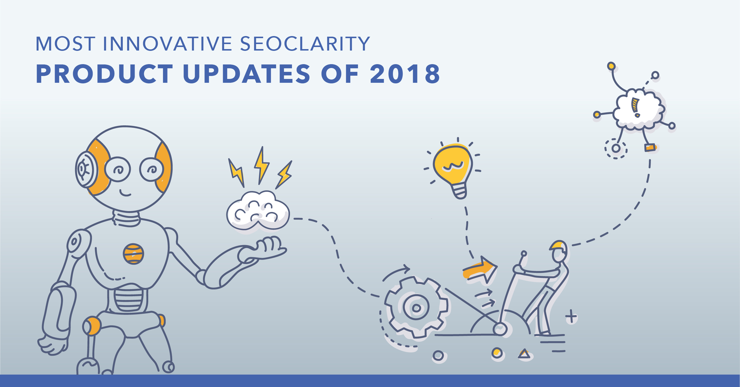 The Most Innovative seoClarity Product Updates of 2018