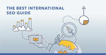 The Ultimate Guide to International SEO for Enterprise Sites