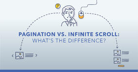 Pagination vs. Infinite Scroll: What's the Difference? - Featured Image