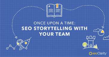 Storytelling for SEO: Telling the Right Story of Your SEO Success