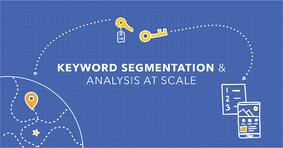 SEO Segmentation to Scale For SEO Success - Featured Image