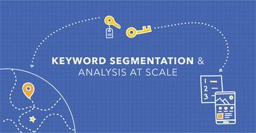 SEO Segmentation to Scale For SEO Success