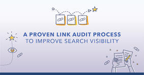 A Proven Link Audit Process to Boost Search Visibility - Featured Image