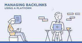 Why and How to Manage Your Backlinks Using an Enterprise SEO Platform - Featured Image
