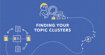 How to Use Topic Explorer More Effectively: A Topic Cluster Tool