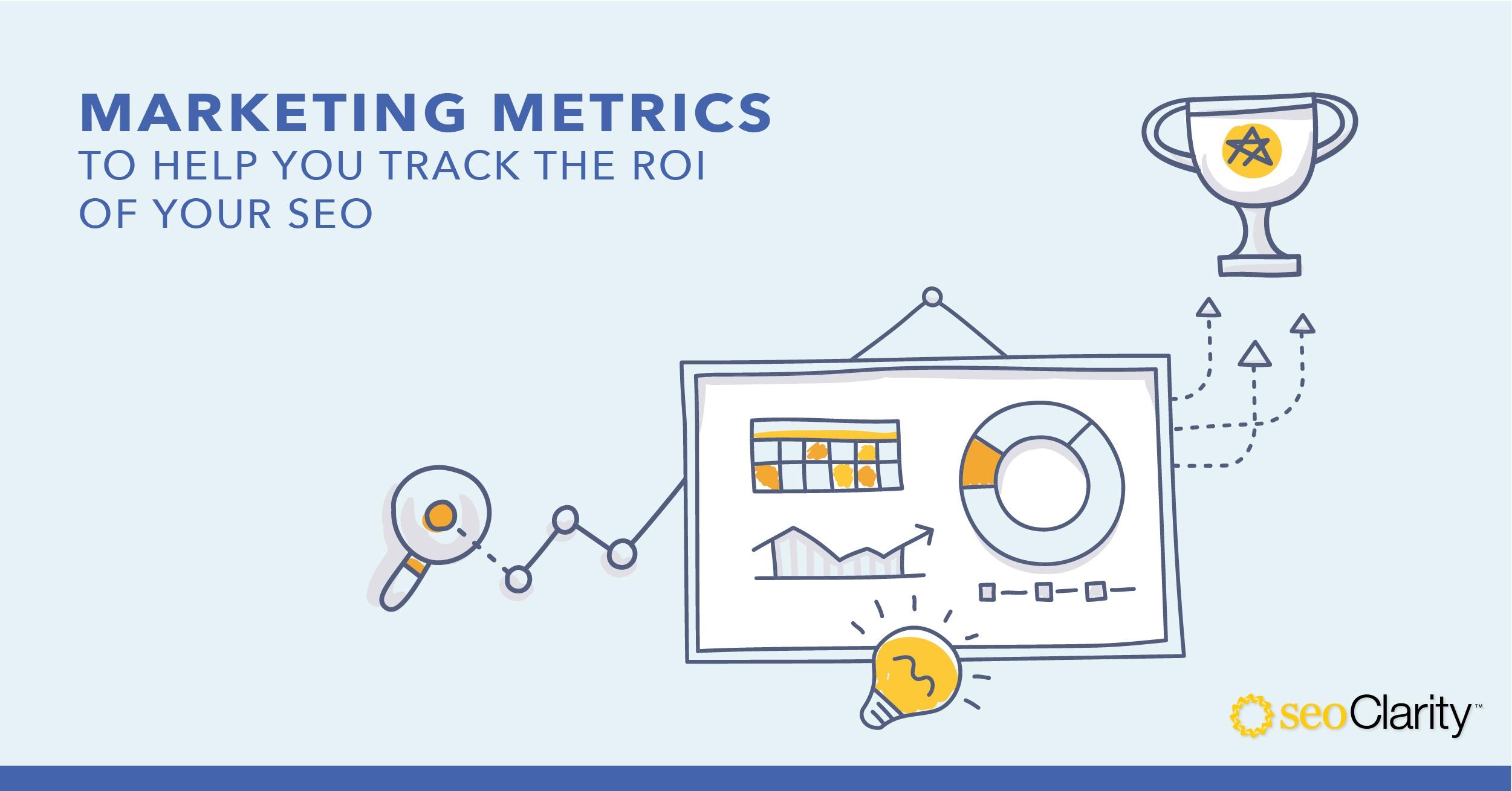 What Marketing Metrics Help You Track ROI of SEO