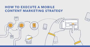 How to Create an Engaging Mobile Content Marketing Strategy