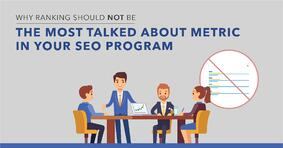 Enterprise SEO Metrics: Why Rankings Are Not the Most Important - Featured Image