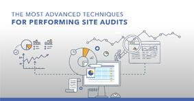 The Most Advanced SEO Techniques for Performing Technical Site Audits - Featured Image