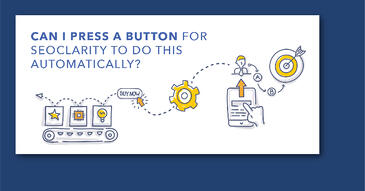 Is It Possible for an SEO Platform to Provide Full Content Automation?
