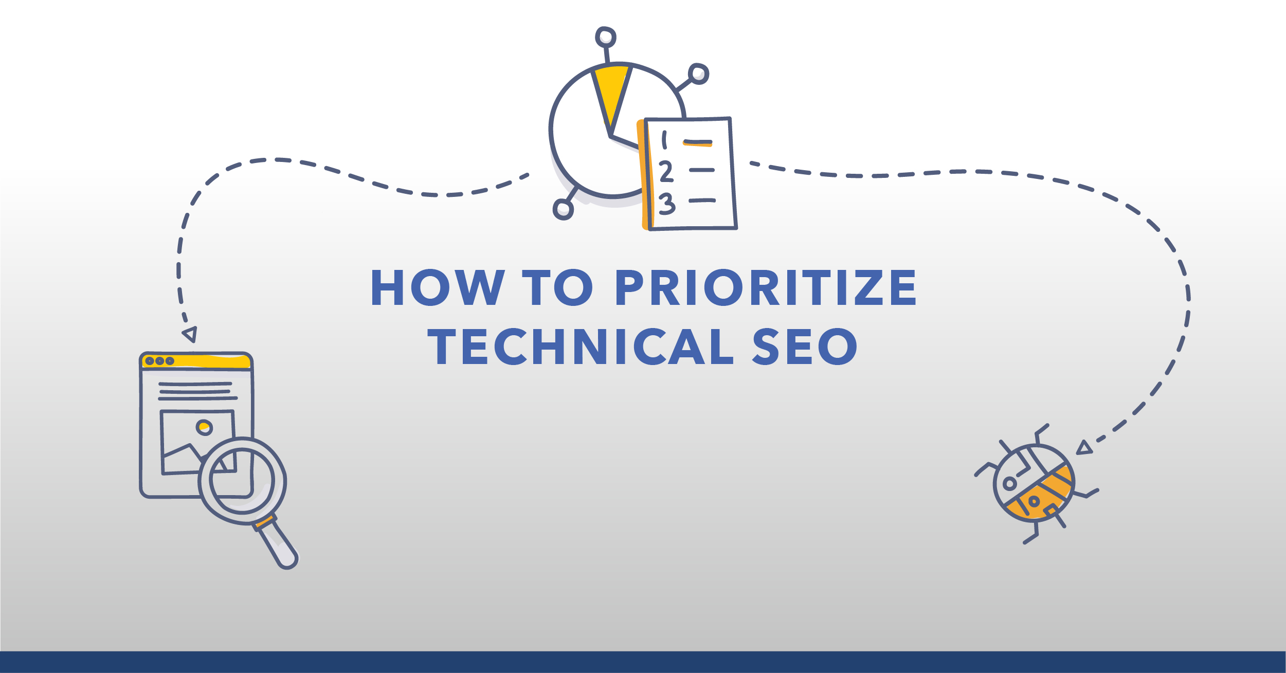 Technical SEO: Best Practices to Prioritize Your SEO Tasks