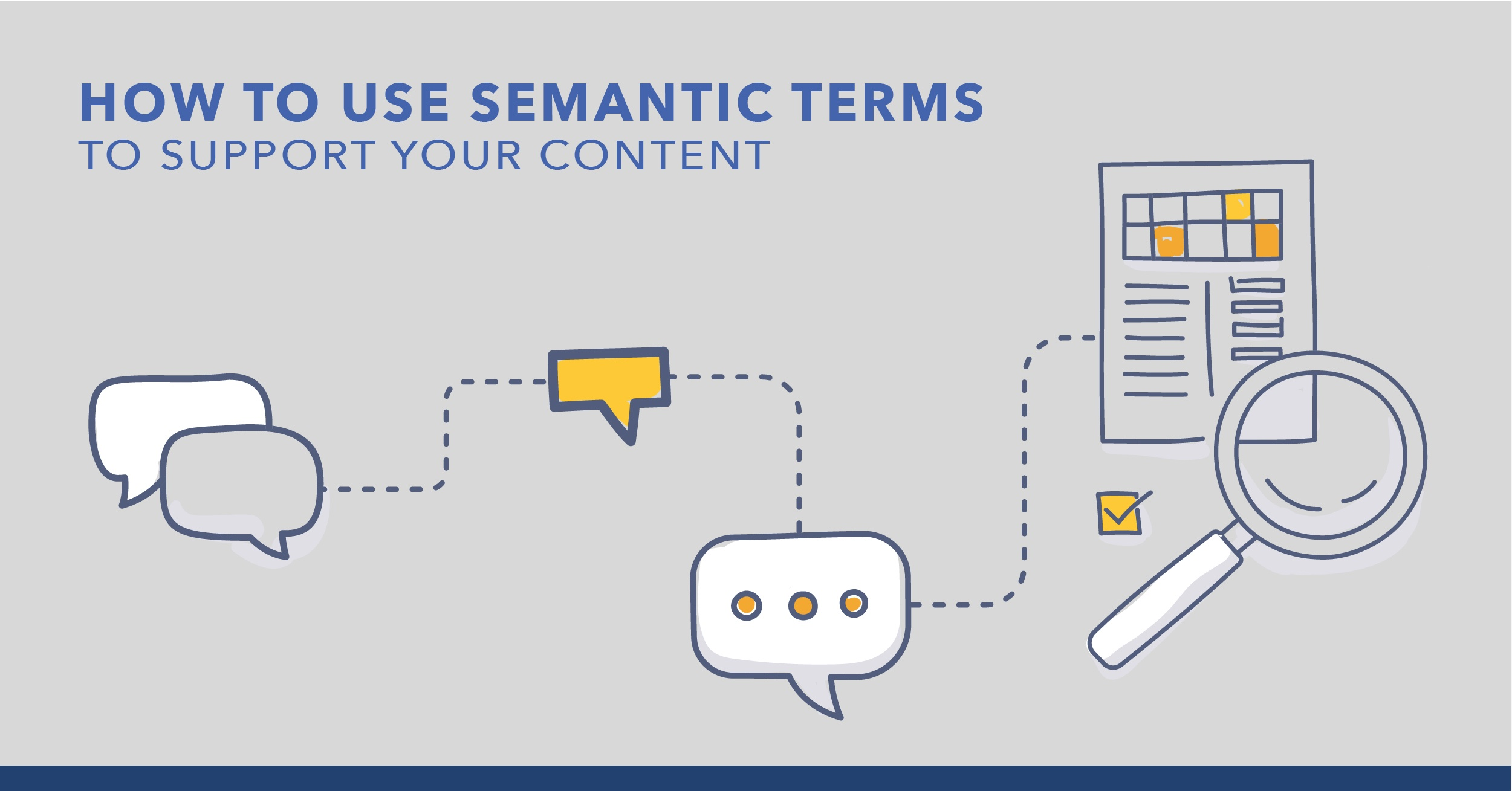 How to Use Semantic Terms to Support Your Content - Featured Image