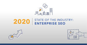 State of the Enterprise SEO Industry - Featured Image