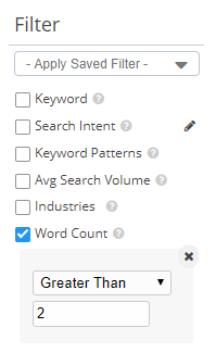 Filtering the keyword list by word count by words that have a word count greater than two. This allows you to find long-tail keywords.