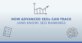 How to Track SEO Rankings and Prove the Value of Your Work (Without Losing Your Mind in the Process) - Featured Image